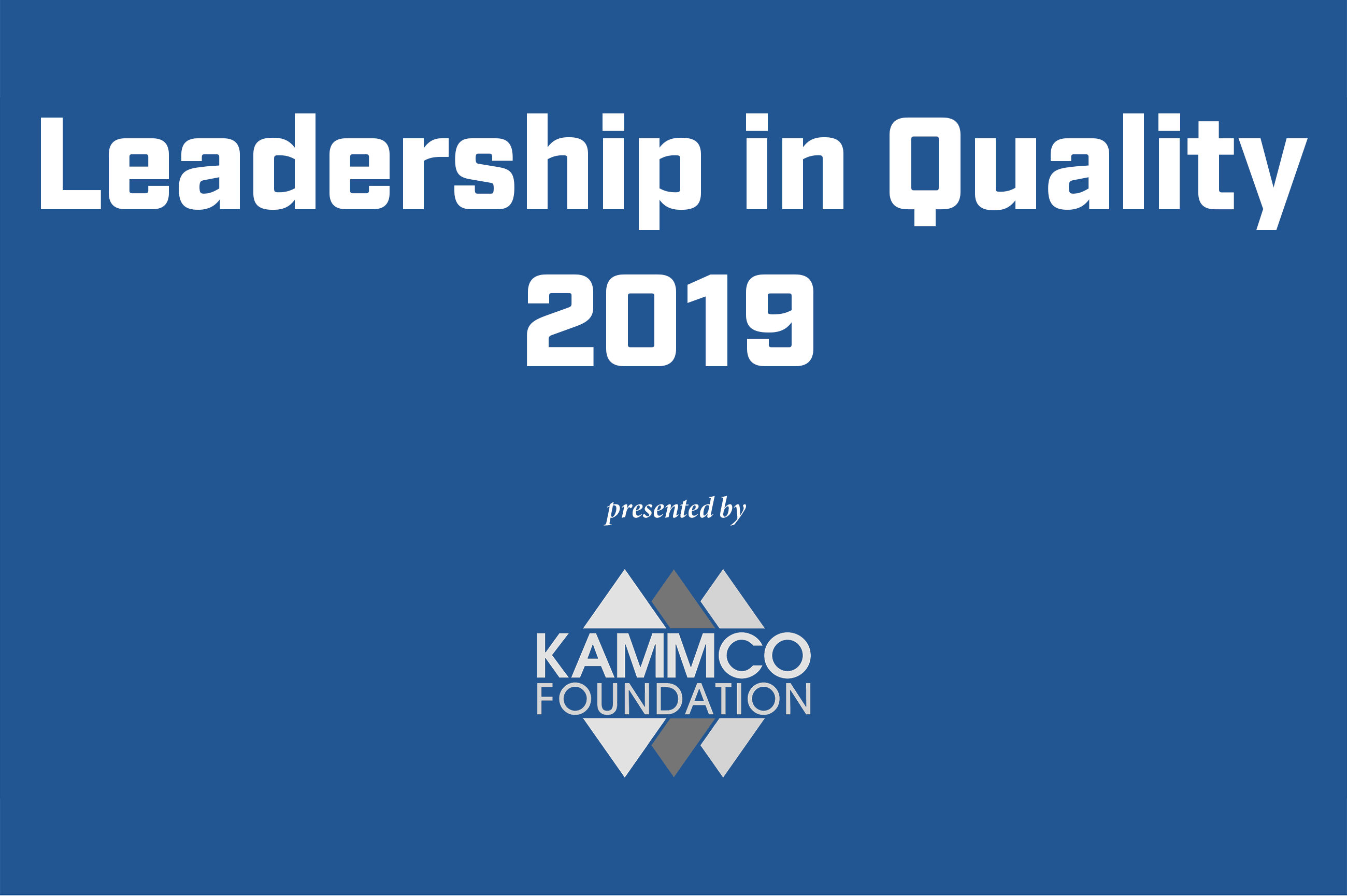 Leadership in Quality Award 2019